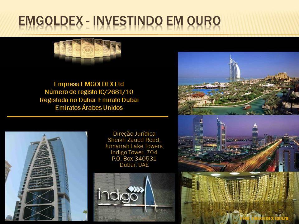 Empresa EMGOLDEX Ltd Número de registo IC/2681/10 Registada no Dubai. Emirato Dubai Emiratos Árabes Unidos Direção Jurídica Sheikh Zaued Road, Jumaira