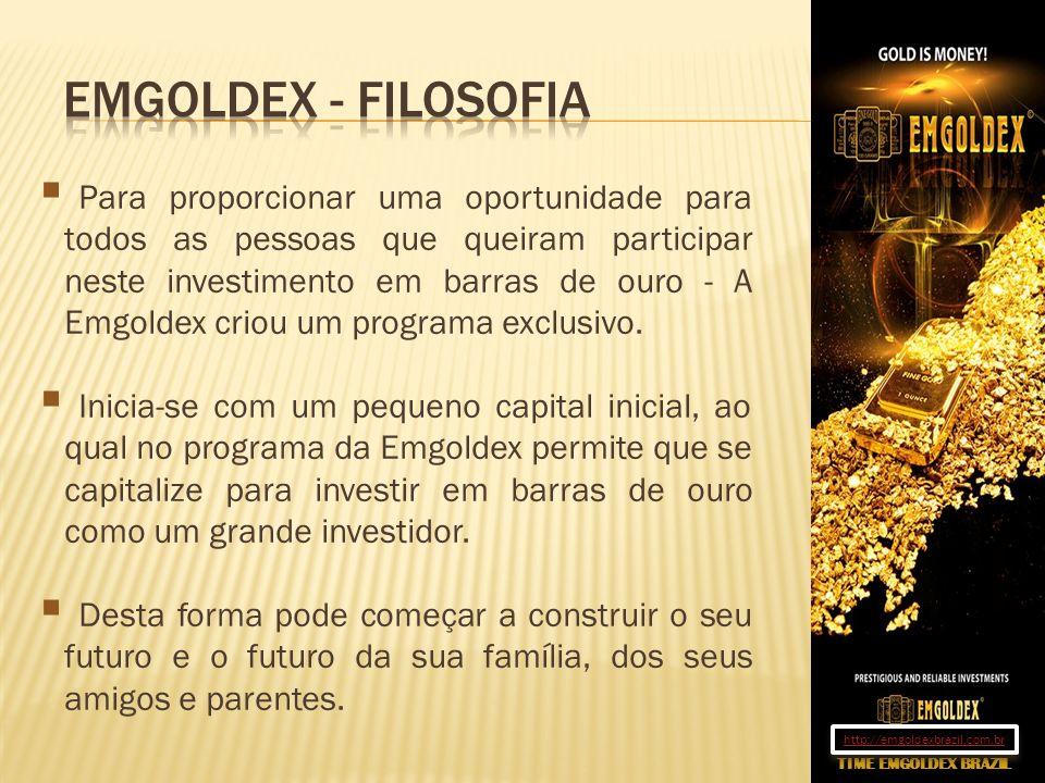 Para proporcionar uma oportunidade para todos as pessoas que queiram participar neste investimento em barras de ouro - A Emgoldex criou um programa ex