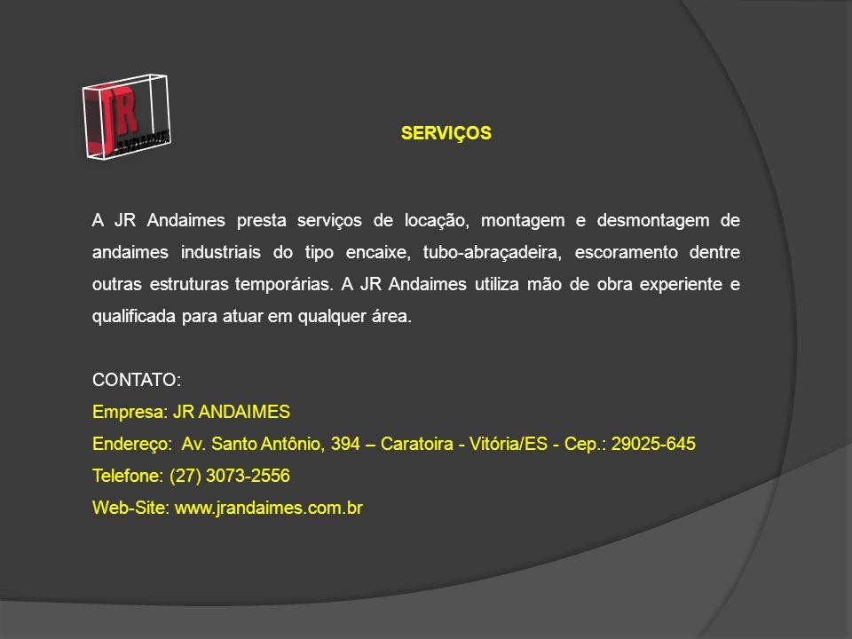A JR Andaimes presta serviços de locação, montagem e desmontagem de andaimes industriais do tipo encaixe, tubo-abraçadeira, escoramento dentre outras