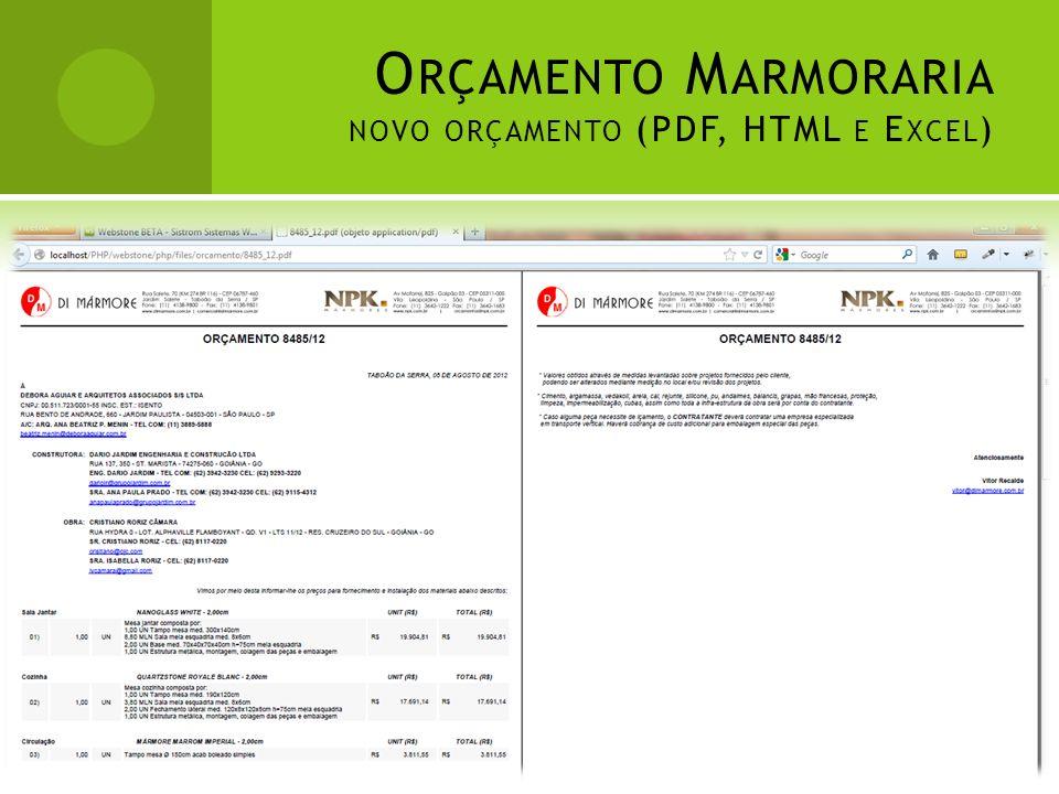 O RÇAMENTO M ARMORARIA NOVO ORÇAMENTO (PDF, HTML E E XCEL )