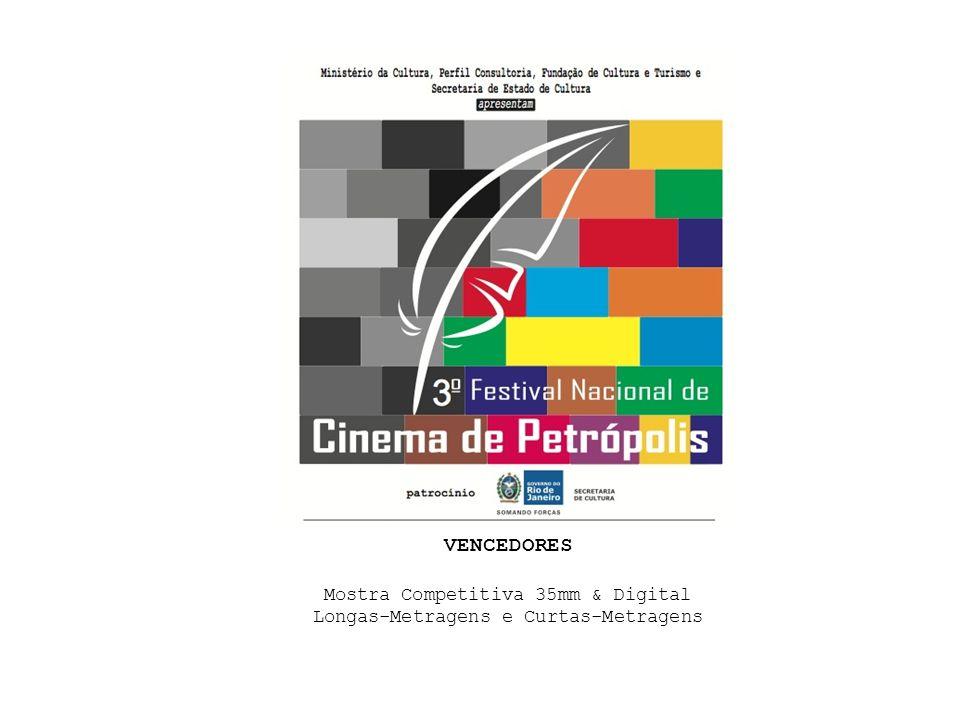 VENCEDORES Mostra Competitiva 35mm & Digital Longas-Metragens e Curtas-Metragens