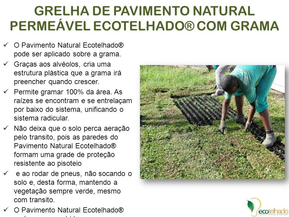 GRELHA DE PAVIMENTO NATURAL PERMEÁVEL ECOTELHADO® COM GRAMA O Pavimento Natural Ecotelhado® pode ser aplicado sobre a grama. Graças aos alvéolos, cria