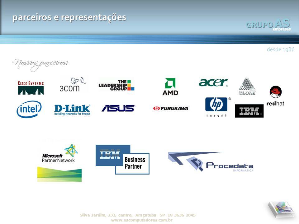 AS empresas GRUPO desde 1986 R Silva Jardim, 333, centro, Araçatuba- SP 18 3636 2045 www.ascomputadores.com.brAS empresas GRUPO parceiros e representa