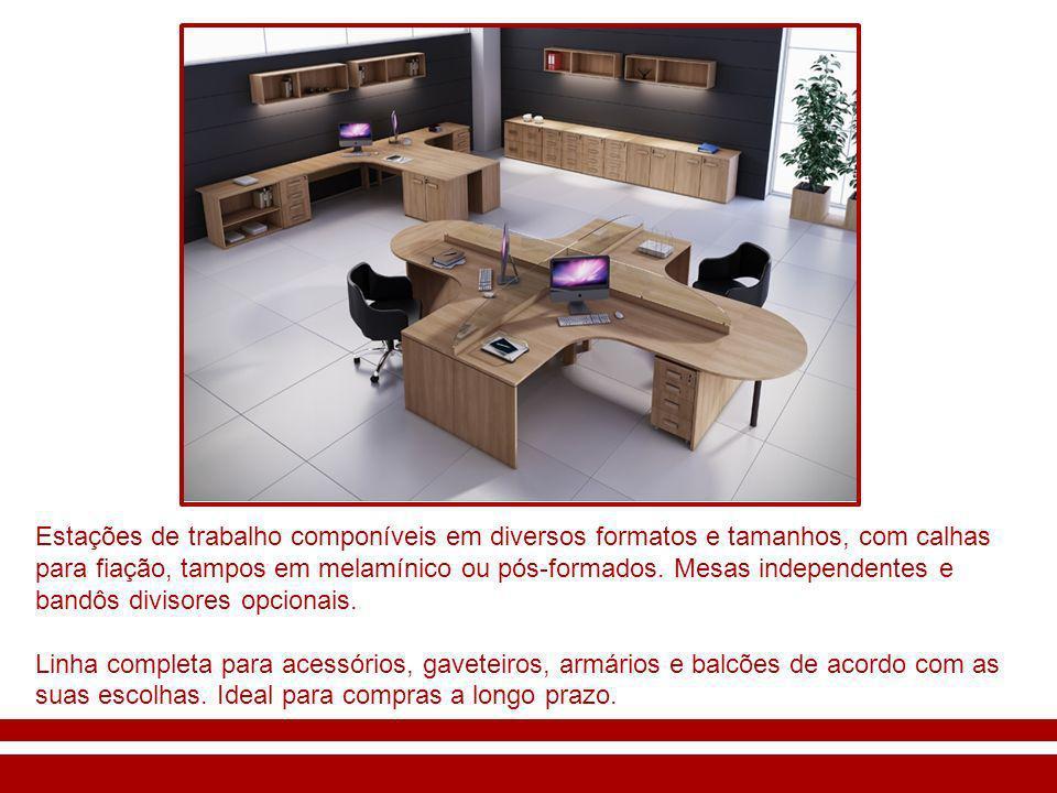 Estações de trabalho componíveis em diversos formatos e tamanhos, com calhas para fiação, tampos em melamínico ou pós-formados. Mesas independentes e