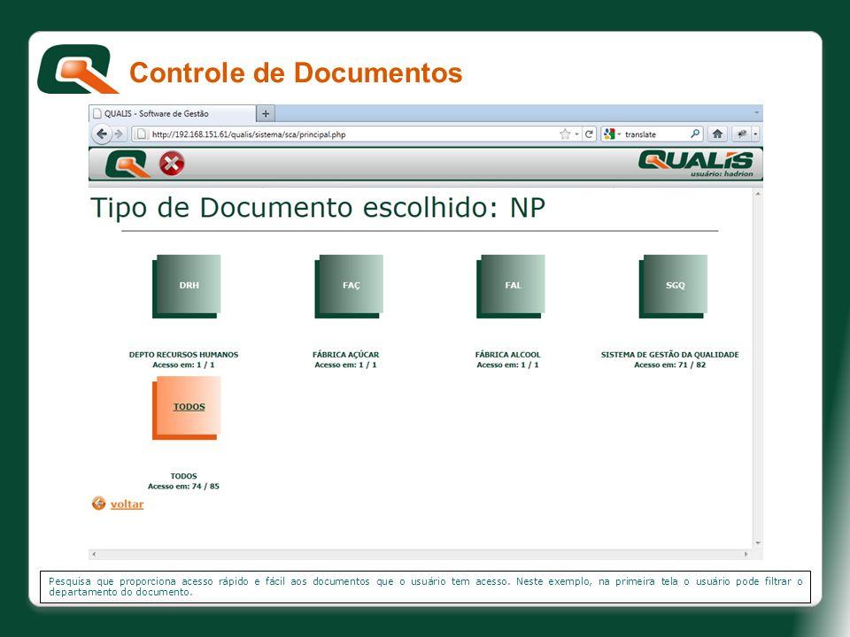 Pesquisa que proporciona acesso rápido e fácil aos documentos que o usuário tem acesso. Neste exemplo, na primeira tela o usuário pode filtrar o depar