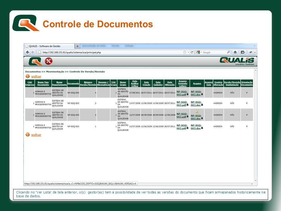 Clicando no Ver Lista da tela anterior, o(s) gestor(es) tem a possibilidade de ver todas as versões do documento que ficam armazenados historicamente