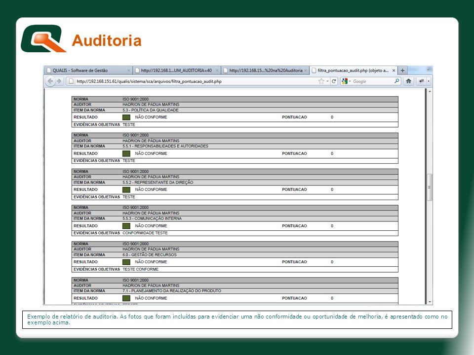 Exemplo de relatório de auditoria. As fotos que foram incluídas para evidenciar uma não conformidade ou oportunidade de melhoria, é apresentado como n