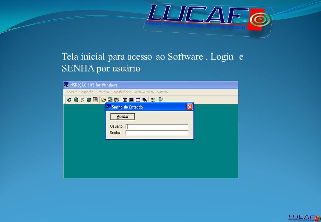 Tela inicial para acesso ao Software, Login e SENHA por usuário