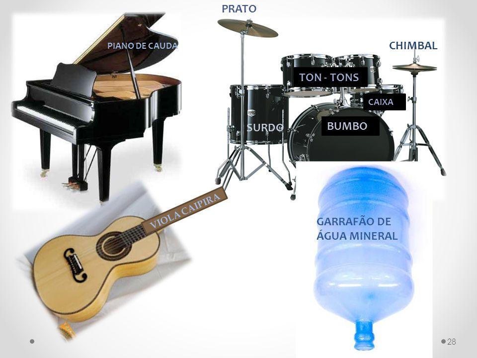 BUMBO TON - TONS CAIXA CHIMBAL SURDO PRATO PIANO DE CAUDA VIOLA CAIPIRA GARRAFÃO DE ÁGUA MINERAL 28