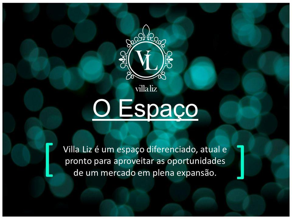 O Espaço Villa Liz é um espaço diferenciado, atual e pronto para aproveitar as oportunidades de um mercado em plena expansão.