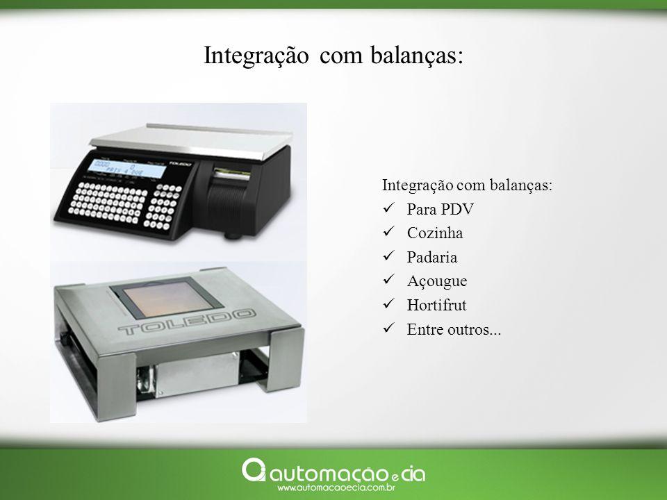 Integração com balanças: Para PDV Cozinha Padaria Açougue Hortifrut Entre outros...