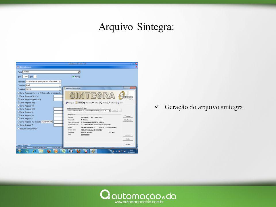 Arquivo Sintegra: Geração do arquivo sintegra.