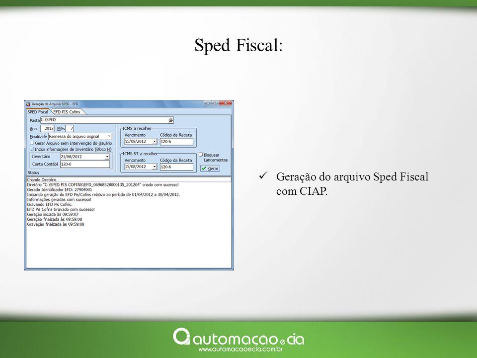 Sped Fiscal: Geração do arquivo Sped Fiscal com CIAP.