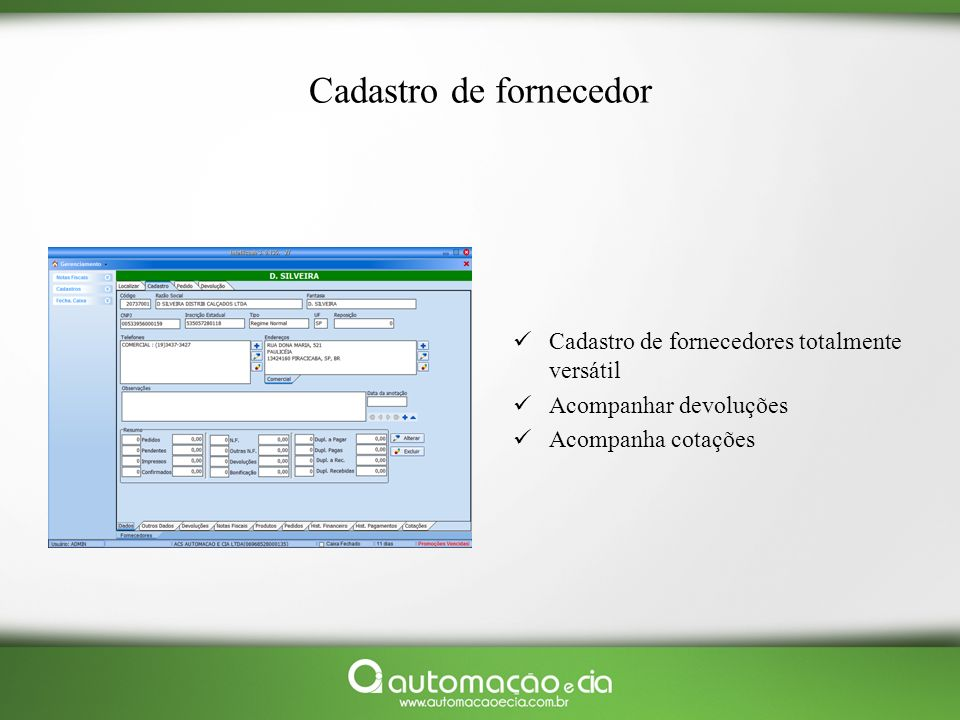 Suporte: Suporte on line Help desk Plantão Fone para as áreas: - Comercial - Logística - Financeira - Pós venda - Assistência técnica