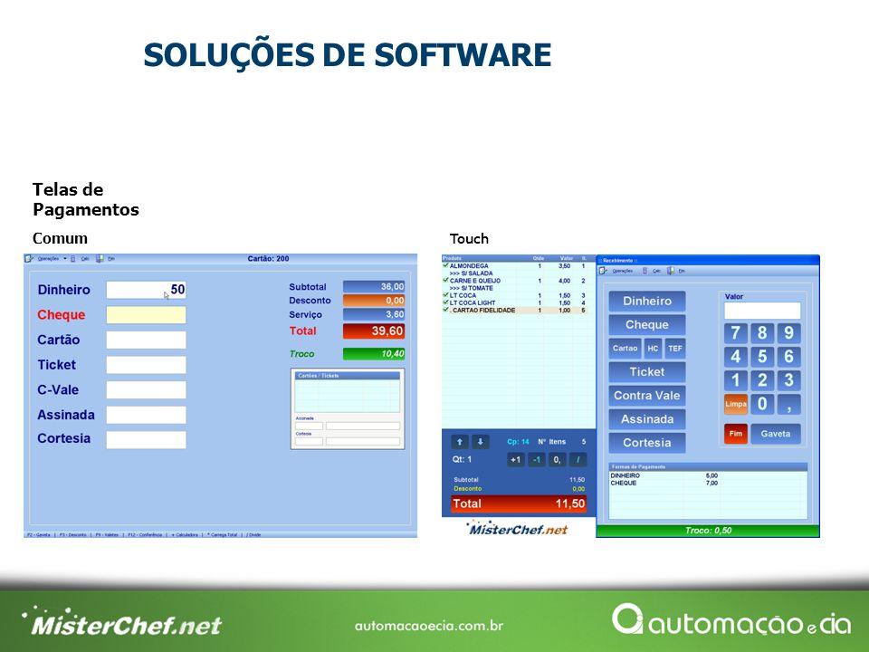 Telas de Pagamentos Comum Touch SOLUÇÕES DE SOFTWARE