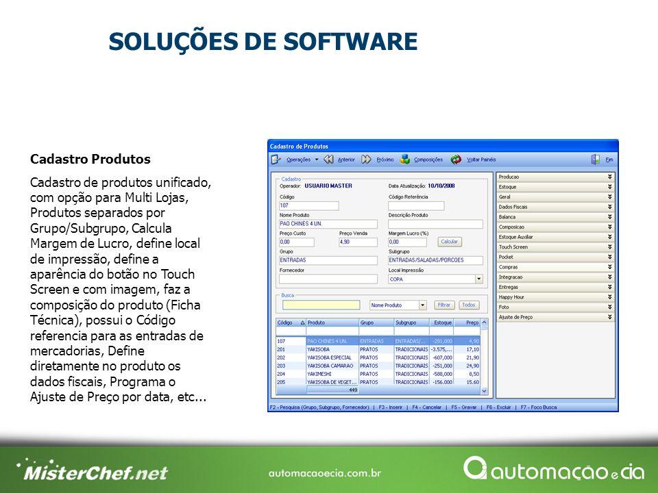 Cadastro Produtos Cadastro de produtos unificado, com opção para Multi Lojas, Produtos separados por Grupo/Subgrupo, Calcula Margem de Lucro, define l