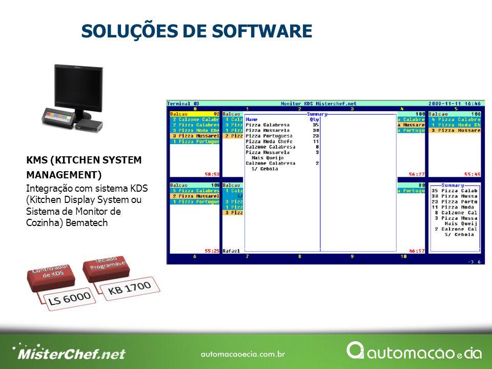 SOLUÇÕES DE SOFTWARE KMS (KITCHEN SYSTEM MANAGEMENT) Integração com sistema KDS (Kitchen Display System ou Sistema de Monitor de Cozinha) Bematech