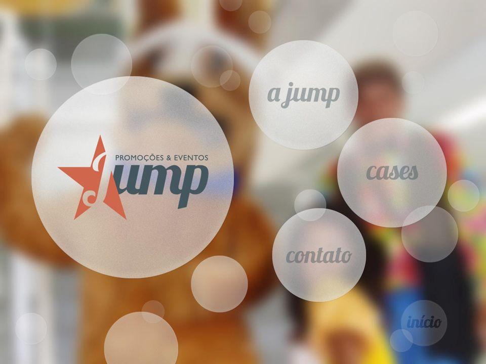 Jump Promoções & Eventos 11 4247-1793 www.jumppromoeventos.com.br contato@jumppromoeventos.com.br