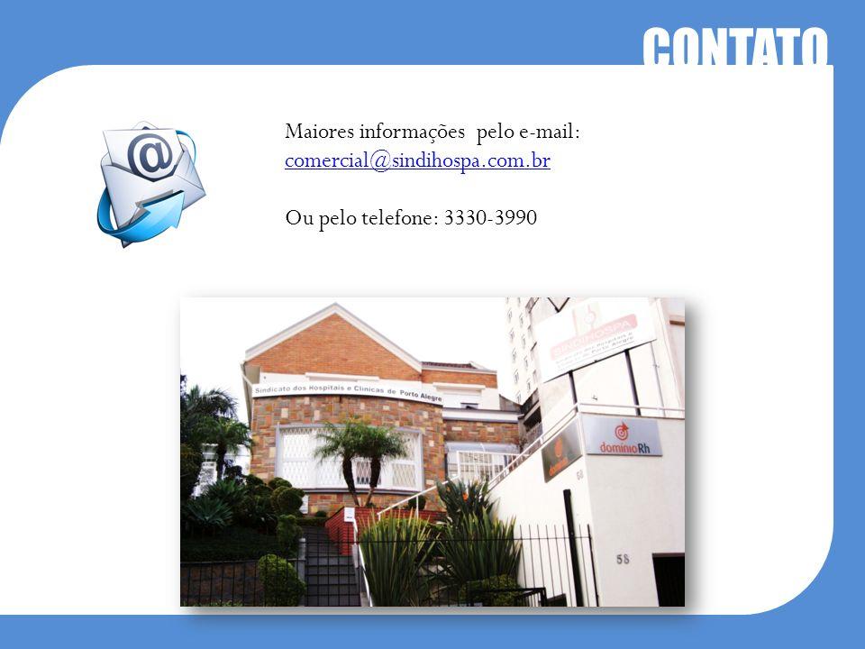 CONTATO Maiores informações pelo e-mail: comercial@sindihospa.com.br Ou pelo telefone: 3330-3990