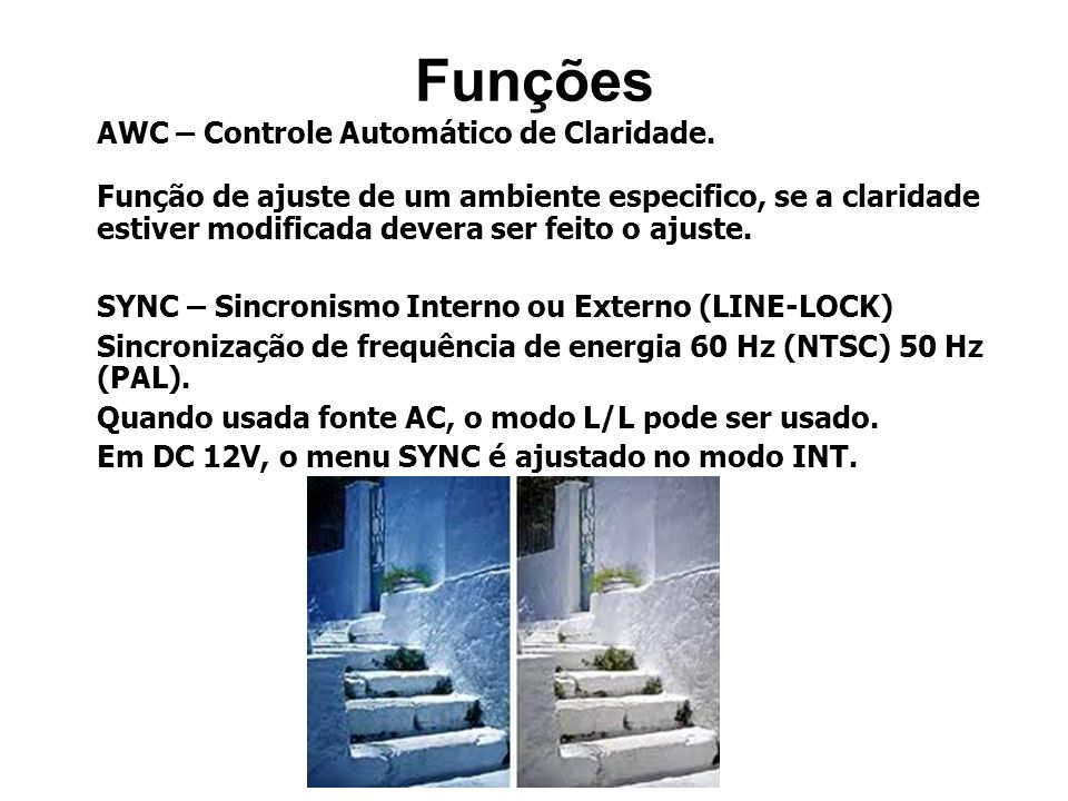AWC – Controle Automático de Claridade.