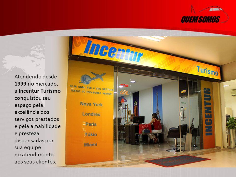 QUEM SOMOS Atendendo desde 1999 no mercado, a Incentur Turismo conquistou seu espaço pela excelência dos serviços prestados e pela amabilidade e presteza dispensadas por sua equipe no atendimento aos seus clientes.