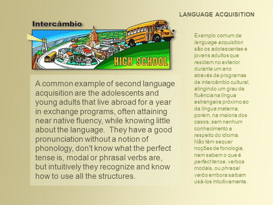 LANGUAGE LEARNING Language learning refers to the analysis and study of the language as a system, primarily in its written form.
