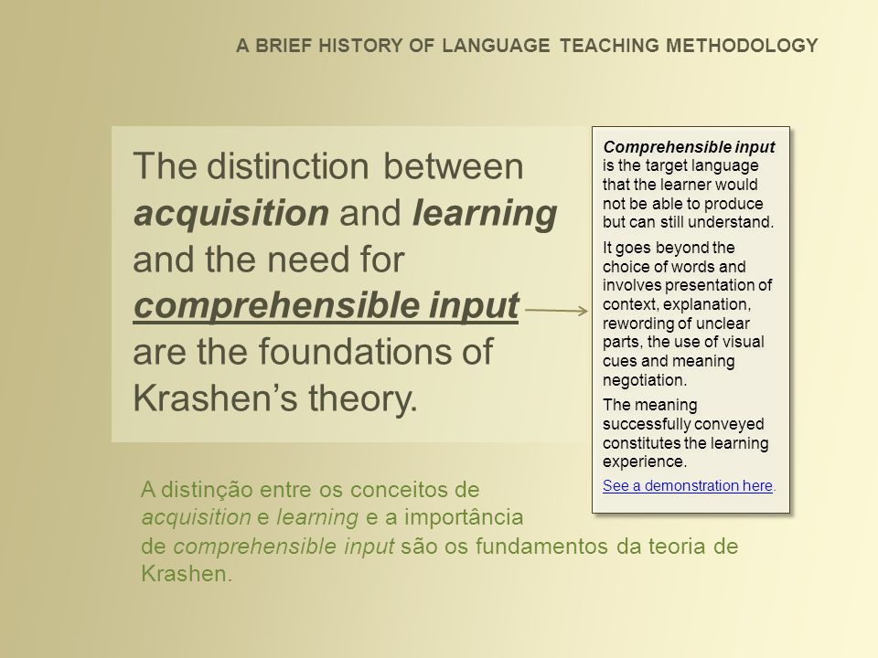 LANGUAGE ACQUISITION Language acquisition refers to the natural assimilation of languages, by means of intuition and subconscious learning.