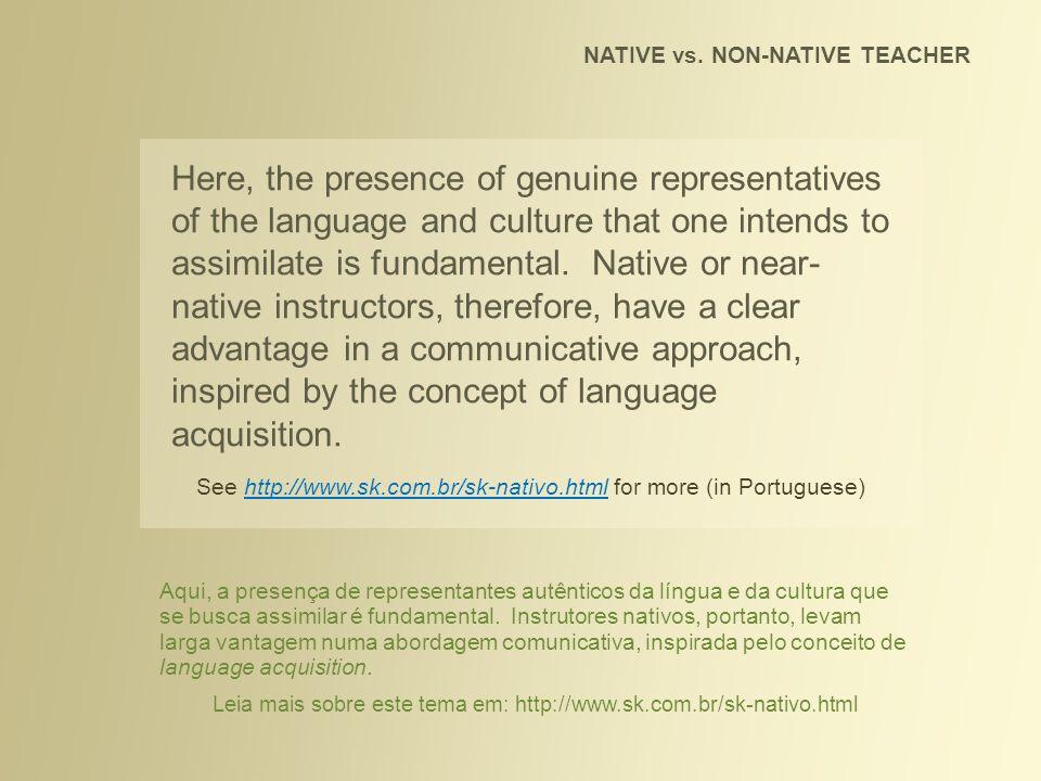 NATIVE vs.NON-NATIVE TEACHER Conclusions: 1.
