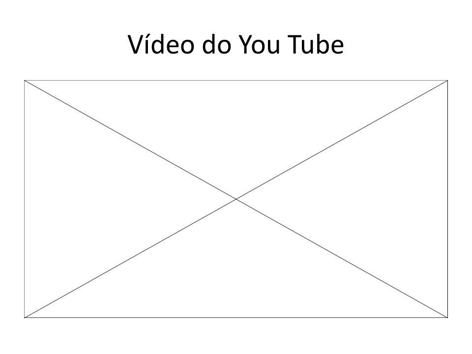 Vídeo do You Tube