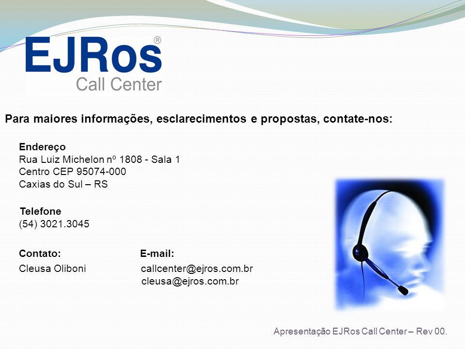Para maiores informações, esclarecimentos e propostas, contate-nos: Endereço Rua Luiz Michelon nº 1808 - Sala 1 Centro CEP 95074-000 Caxias do Sul – R