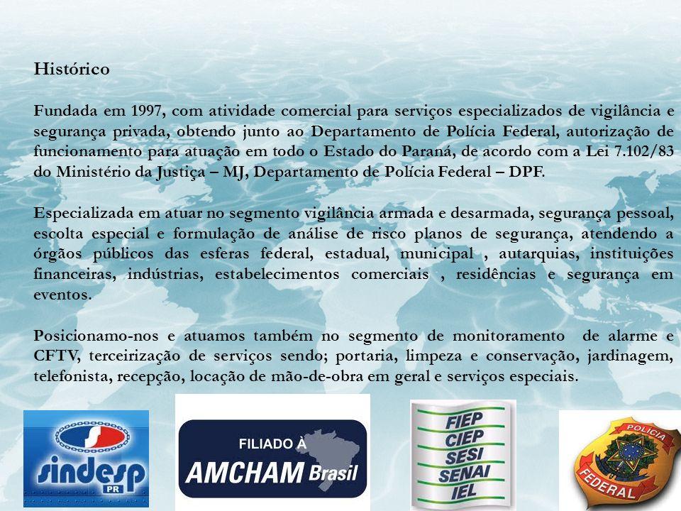 Histórico Fundada em 1997, com atividade comercial para serviços especializados de vigilância e segurança privada, obtendo junto ao Departamento de Po