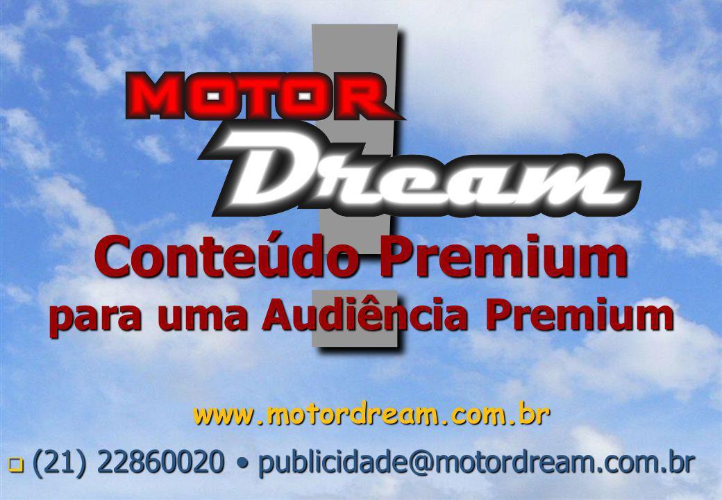 (21) 22860020 publicidade@motordream.com.br (21) 22860020 publicidade@motordream.com.br .