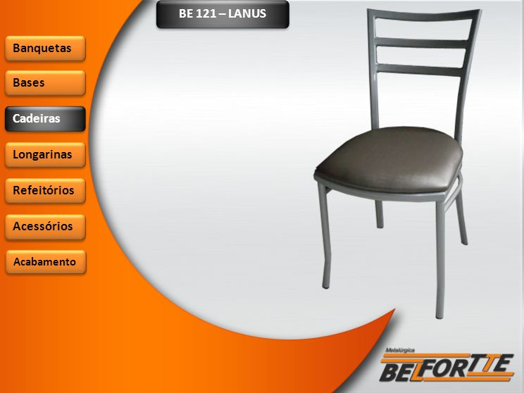 BE 321 – RANCÁGUA Banquetas Bases Cadeiras Longarinas Refeitórios Acessórios Acabamento