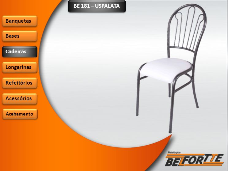 BE 181 – USPALATA Banquetas Bases Cadeiras Longarinas Refeitórios Acessórios Acabamento