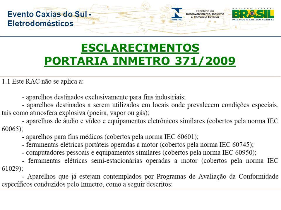 Evento Caxias do Sul - Eletrodomésticos ESCLARECIMENTOS PORTARIA INMETRO 371/2009