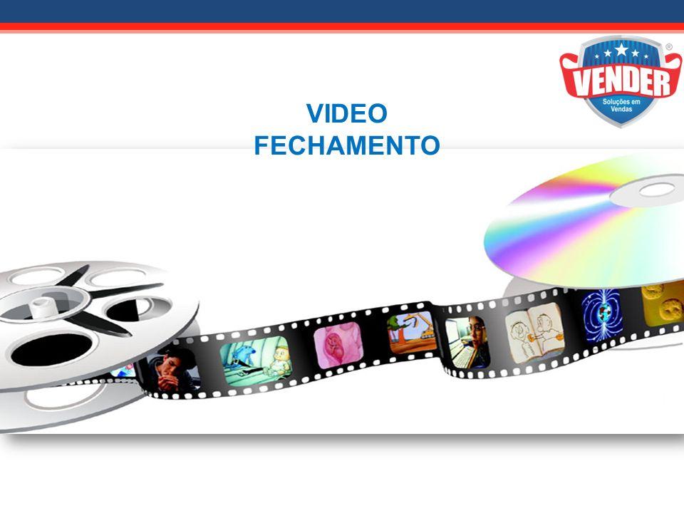 VIDEO FECHAMENTO