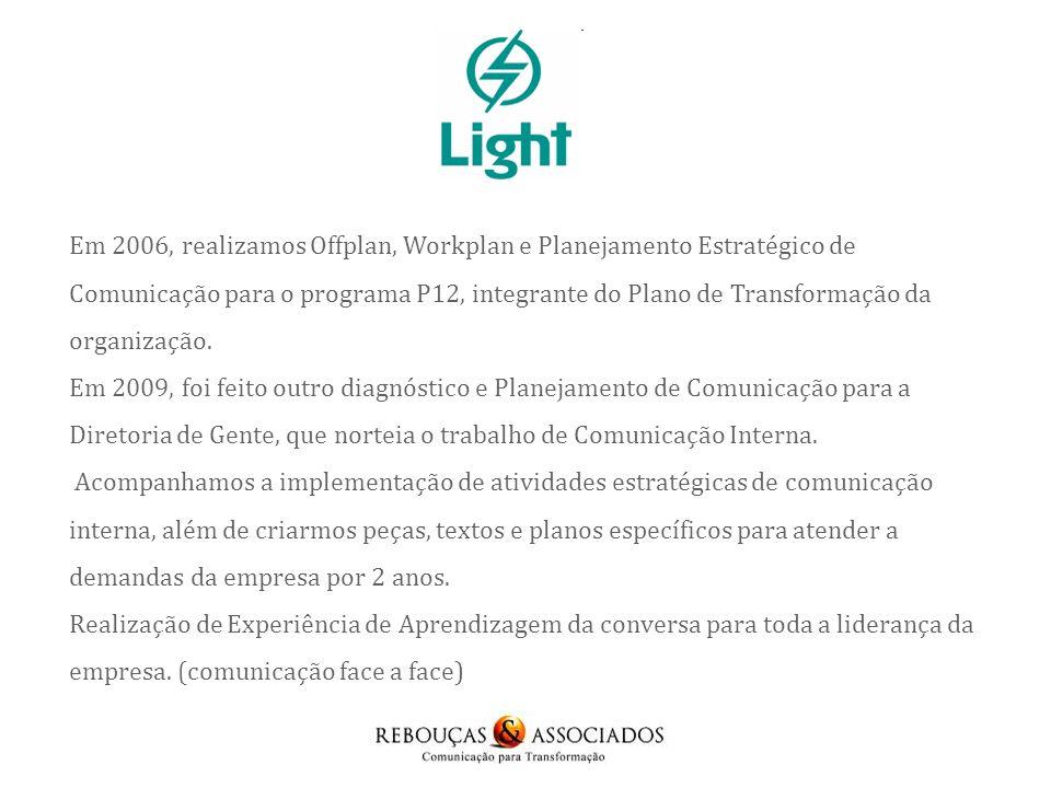 Workplan com a área de RH e o Planejamento Estratégico de Comunicação do Plano Corporativo de Desenvolvimento Profissional de Furnas.