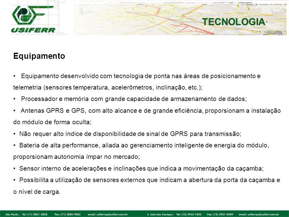 Equipamento Equipamento desenvolvido com tecnologia de ponta nas áreas de posicionamento e telemetria (sensores temperatura, acelerômetros, inclinação