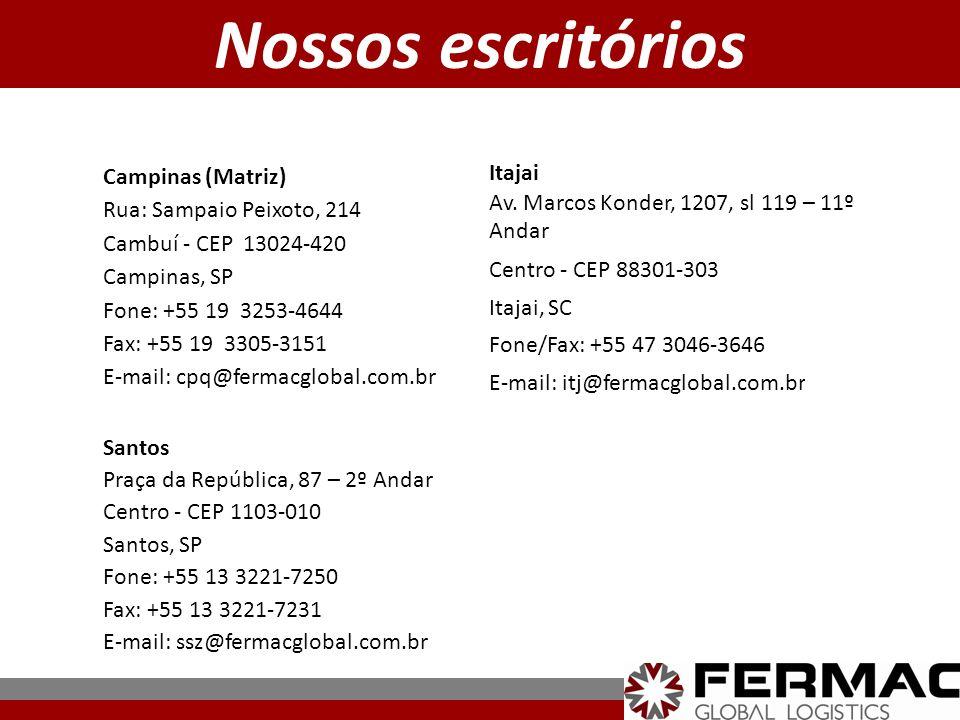 Nossos escritórios Campinas (Matriz) Rua: Sampaio Peixoto, 214 Cambuí - CEP 13024-420 Campinas, SP Fone: +55 19 3253-4644 Fax: +55 19 3305-3151 E-mail