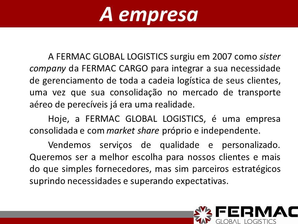 A empresa A FERMAC GLOBAL LOGISTICS surgiu em 2007 como sister company da FERMAC CARGO para integrar a sua necessidade de gerenciamento de toda a cade