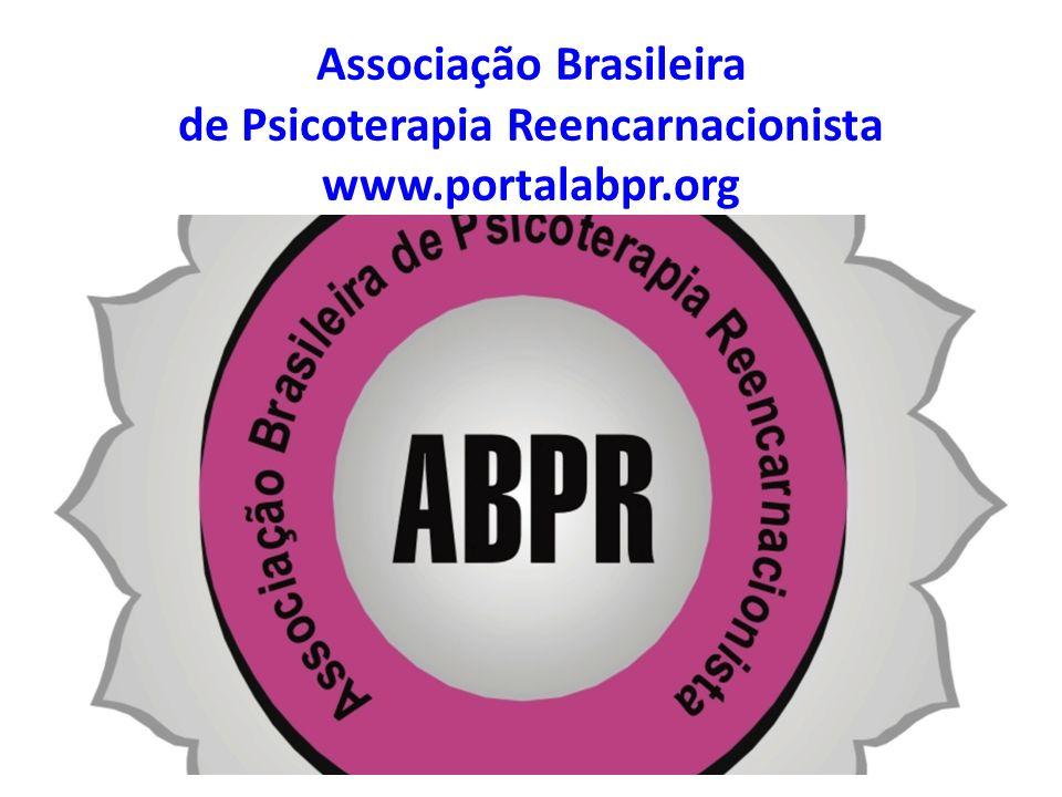 Associação Brasileira de Psicoterapia Reencarnacionista www.portalabpr.org
