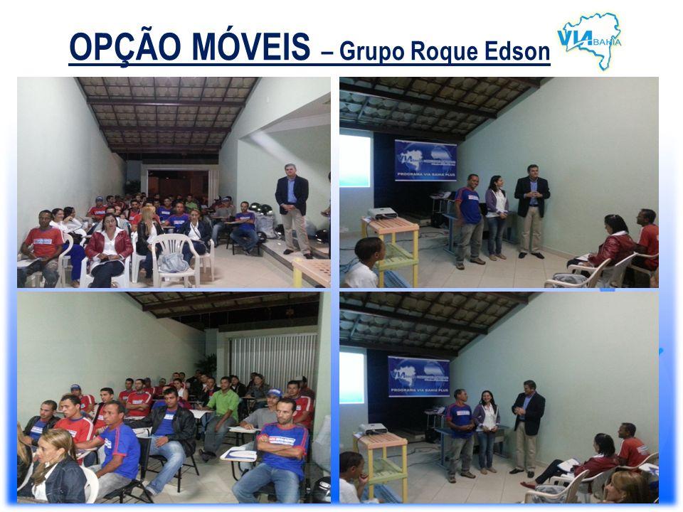 OPÇÃO MÓVEIS – Grupo Roque Edson