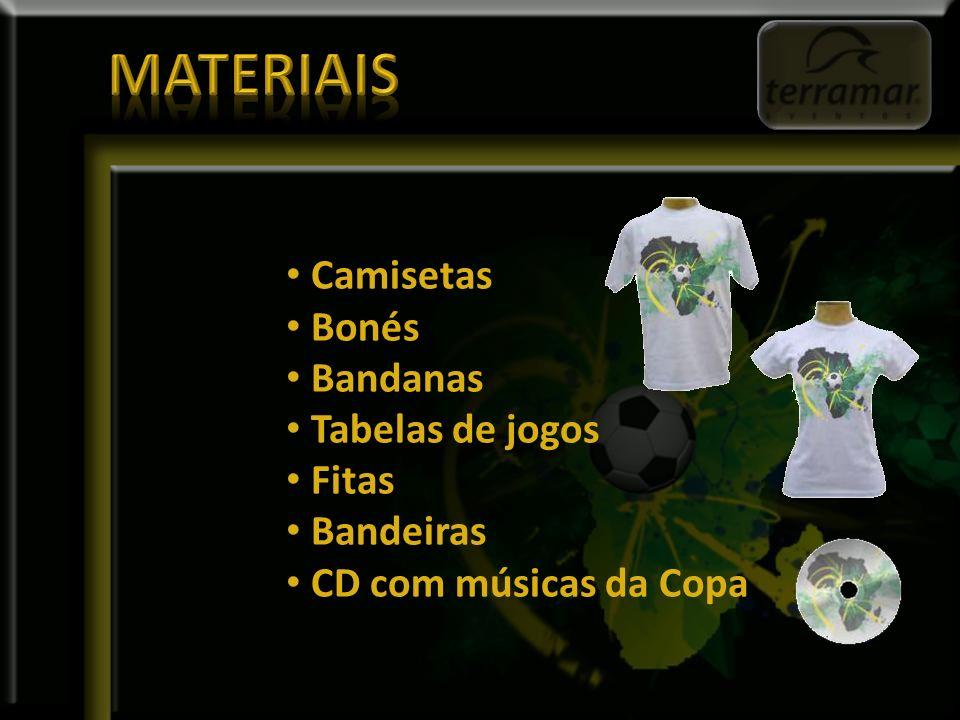 Camisetas Bonés Bandanas Tabelas de jogos Fitas Bandeiras CD com músicas da Copa