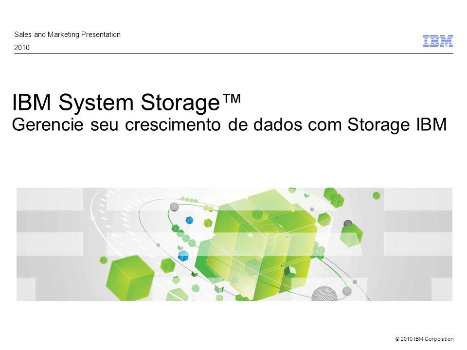 © 2010 IBM Corporation DS3500 - Visão Geral Dual-active e controladoras hot-swappable Quatro portas SAS 6 Gb padrão ( field upgradeable ) podendo adicionar: –Quatro portas 6 Gbps SAS –Oito portas 8 Gbps FC –Oito portas 1 Gbps iSCSI Duas portas SAS 6Gb com suporte para até 96 discos SAS –Discos SAS, NL SAS e FDE SAS de alto desempenho –Novas gavetas de expansão EXP3512 (2U 12x3.5 HDs) e EXP3524 (2U 24x2.5 HDs) –Cache de dados espelhado, protegido por bateria e cache destage –2GB da cache padrão, com disponibilidade para até 4GB IBM DS Storage Manager –Software de gerenciamento robusto e intuitivo –Espelhamento Remoto via porta FC Garantia de 3 anos, 9x5, Horário Comercial DS3512 (3.5 HDs) DS3524 (2.5 HDs)