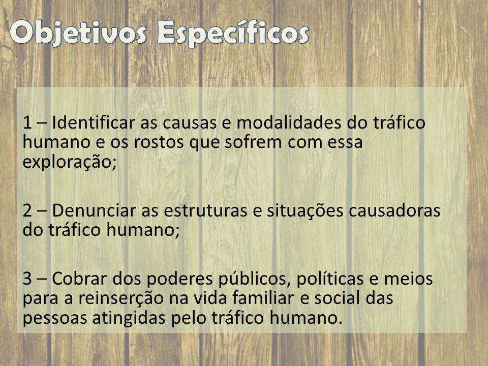 A principal finalidade -> A exploração da pessoa humana é o objetivo primordial do crime de tráfico.