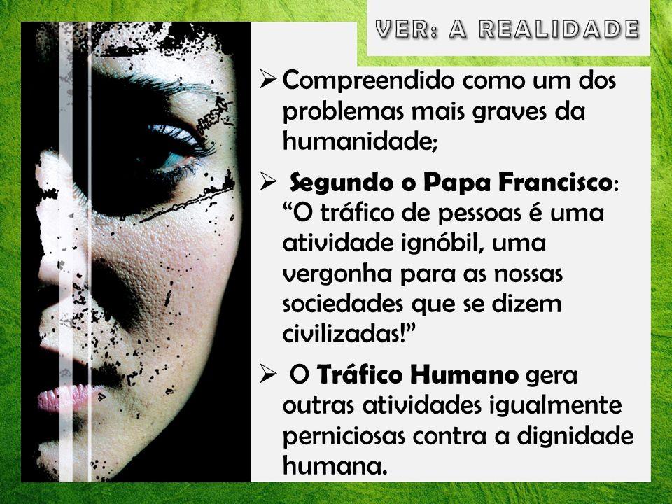 Nunca houve tantos escravos na história da humanidade como hoje: são as vítimas contemporâneas do tráfico humano.
