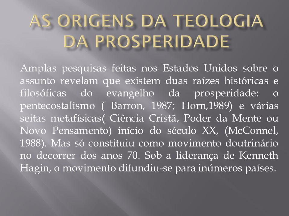 A Teologia da prosperidade tem suas origens numa antiga heresia conhecida como gnosticismo.