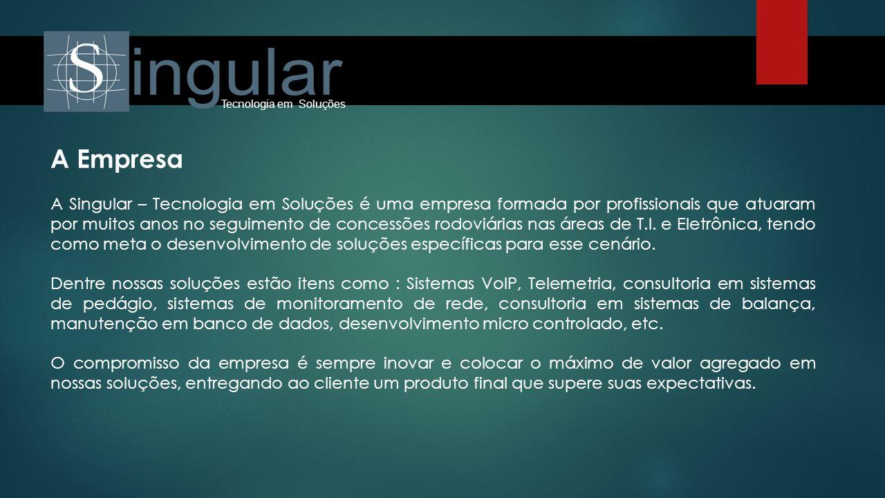 A Empresa A Singular – Tecnologia em Soluções é uma empresa formada por profissionais que atuaram por muitos anos no seguimento de concessões rodoviár