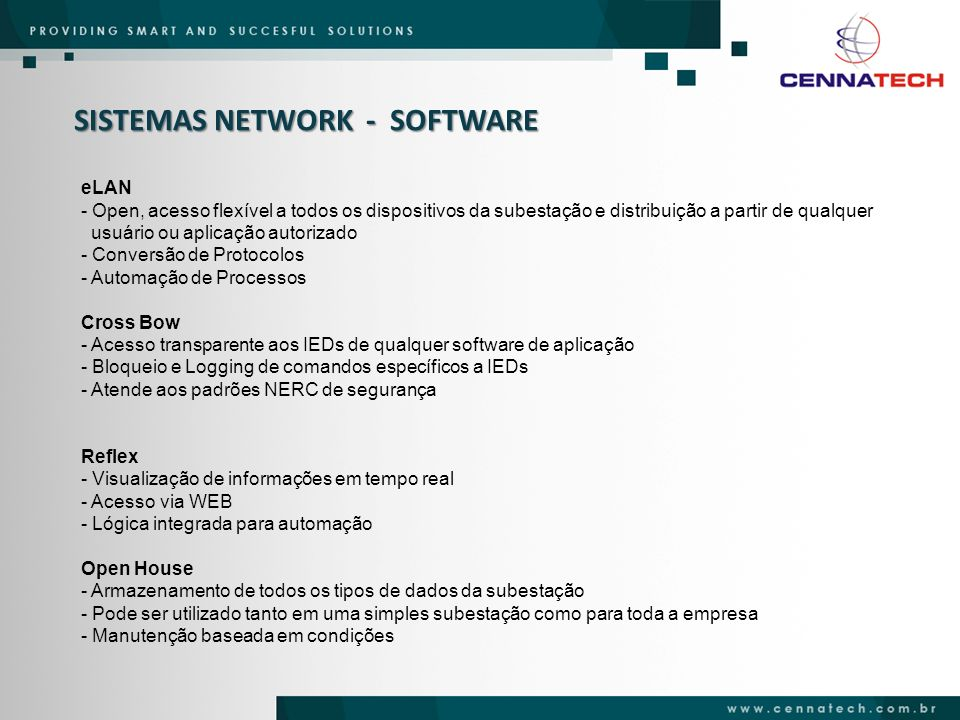 SISTEMAS NETWORK - SOFTWARE eLAN - Open, acesso flexível a todos os dispositivos da subestação e distribuição a partir de qualquer usuário ou aplicaçã