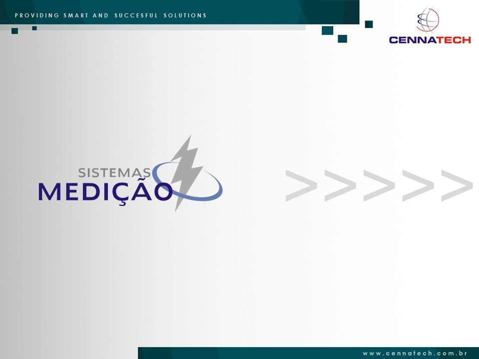 SISTEMAS DE MEDIÇÃO A Cennatech é uma empresa de tecnologia de sistemas de energia, especialista em soluções de medição de faturamento, qualidade de energia, aplicado a consumidores industriais, concessionárias de energia e grandes integradores de sistemas.
